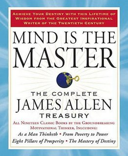 Mind is the Master: The James Allen Treasury